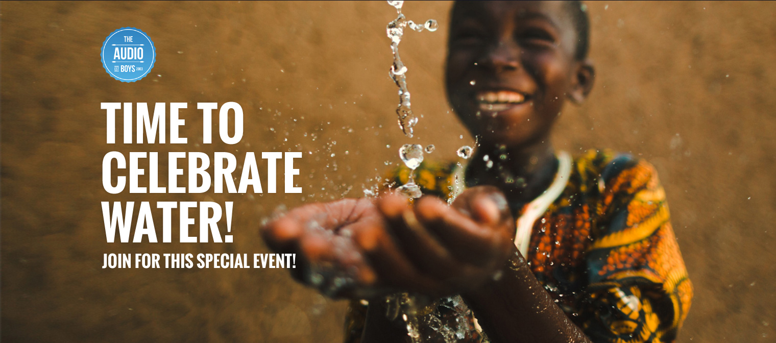 10 NOVEMBER 2019 – Audioboys x CharityWater